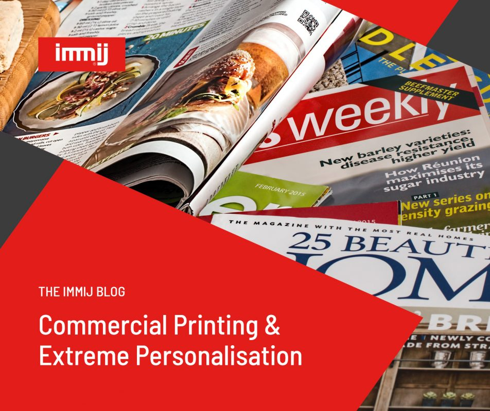 Commercial Printing and Extreme Personalisation