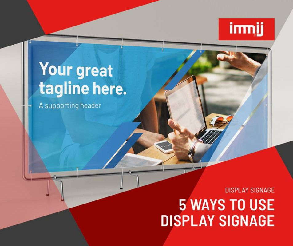 5 Ways to Use Display Signage