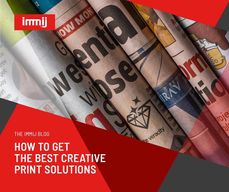 How to Get the Best Creative Print Solutions