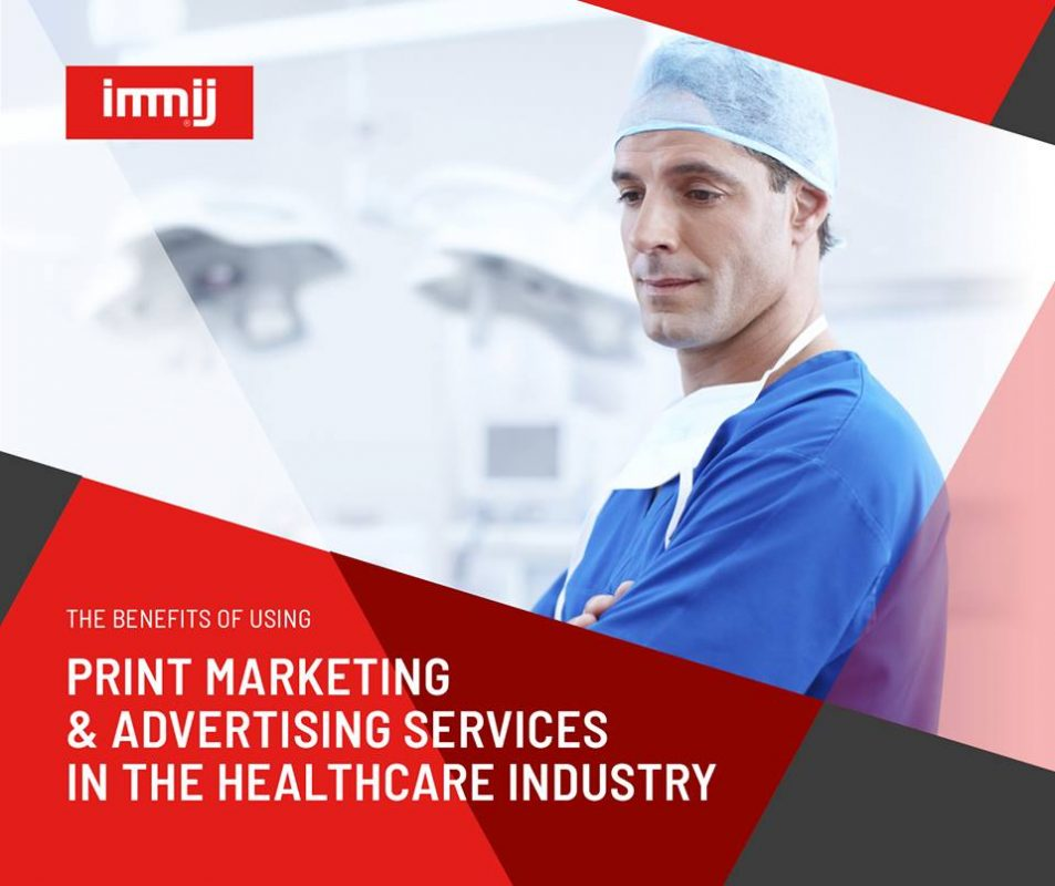 The Benefits of Using Print Marketing and Advertising Services in the Healthcare Industry