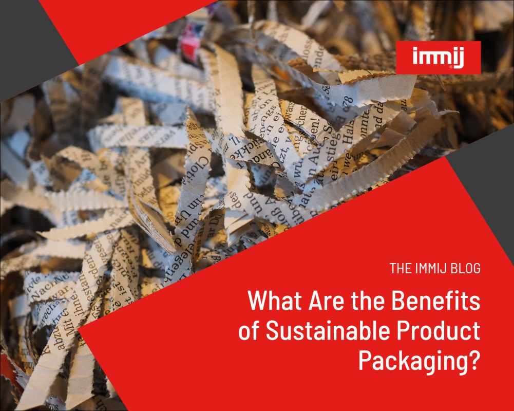 What Are the Benefits of Sustainable Product Packaging?