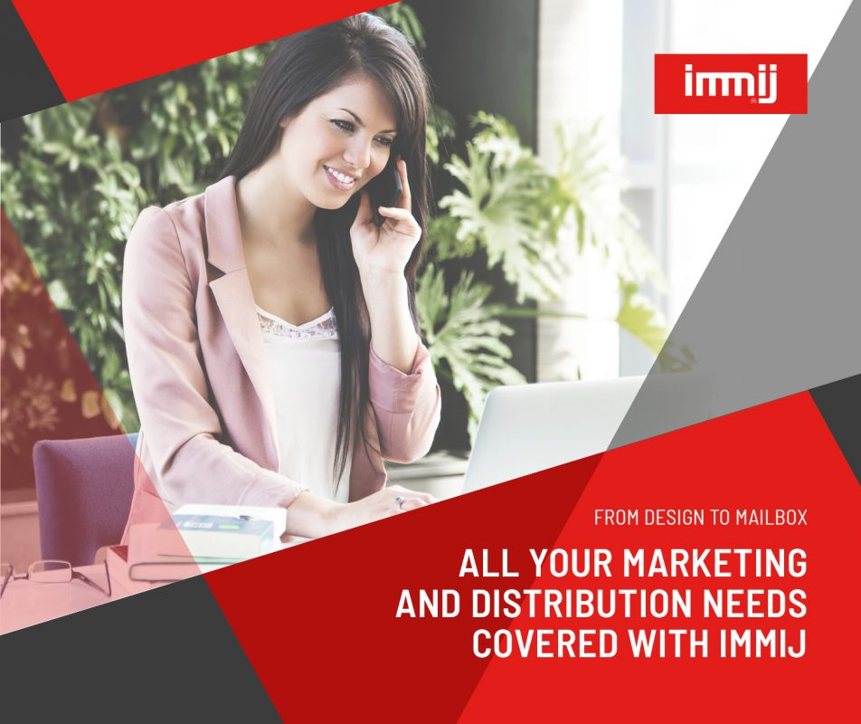 From Design to Mailbox, All Your Marketing and Distribution Needs Covered with Immij